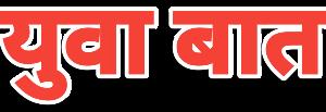 Yuva Baat Latest Marathi News Live